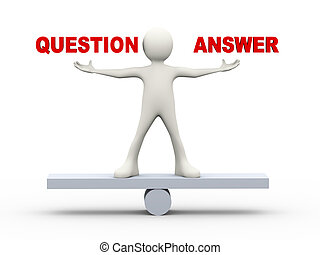 3d man balance question and answer - 3d illustration of man...