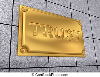 Trust sign - Modern golden nameplate with word trust - 3d...