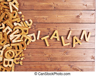 Word italian made with wooden letters - Word italian made...