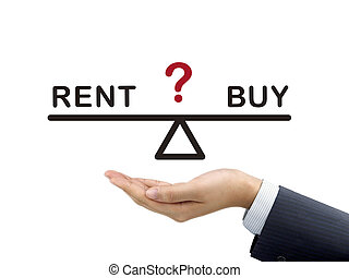 balance between rent and buy holding by businessman's hand...