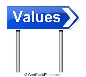 Values concept. - Illustration depicting a sign with a...