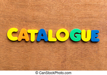 catalogue colorful word on the wooden background