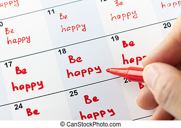 Be happy every day - Red reminders Be happy in calendar and...