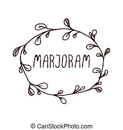 Herbs and Spices Collection - Marjoram. Handdrawn Wreath....