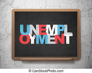 Business concept: Unemployment on School Board background