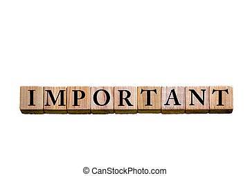 Word IMPORTANT isolated on white background - Word IMPORTANT...