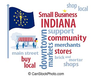 Indiana Flag Small Business - Small Business word cloud...