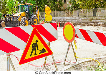 We are working - Road is closed for construction site witch...
