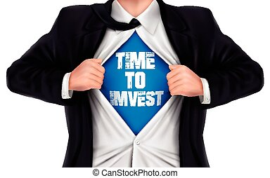 businessman showing Time to invest words underneath his shirt