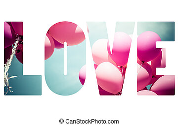 Word LOVE over pink balloons.