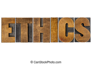 ethics word typography in wood type