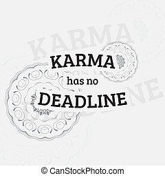 Motivational poster - Karma has no deadline Motivational...