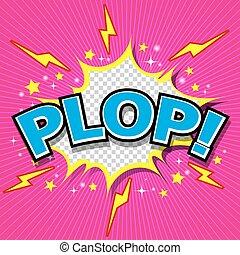 Plop! Comic Expression Vector Tex - Plop! Comic Speech...