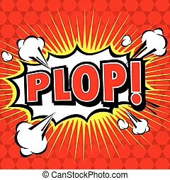 Plop Comic Expression Vector Tex - Plop Comic Speech Bubble,...