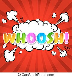 WHOOSH !- Comic Speech Bubble - WHOOSH! Comic Speech Bubble,...