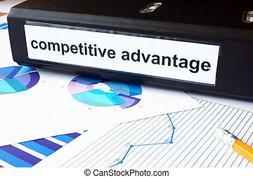 competitive advantage - Graphs and file folder with label...