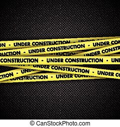 Under construction on tape on metal background