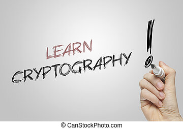 Hand writing learn cryptography on grey background
