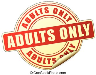 adults only sticker - illustration of adults only sticker on...