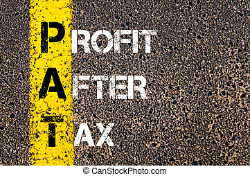 Business Acronym PAT - Profit After Tax Yellow paint line on...