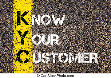 Business Acronym KYC - Know Your Customer Yellow paint line...