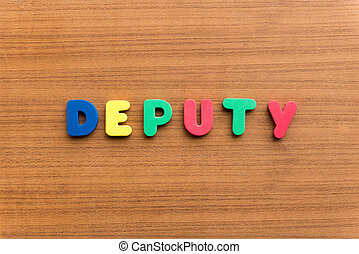 deputy colorful word on the wooden background