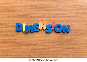 dimension colorful word on the wooden background