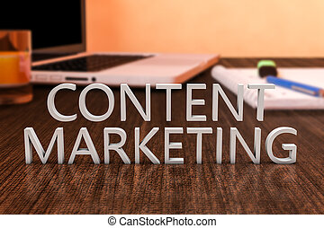 Content Marketing - letters on wooden desk with laptop...