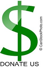 Dollar sign green - Dollar sign for asking donation