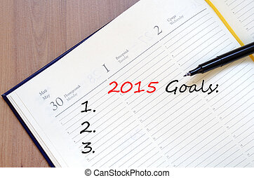 2015 Goals concept Notepad