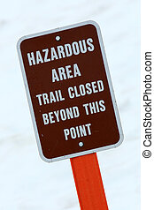 Warning Sign - Mt Roberts, Alaska, USA - Mt Roberts in the...