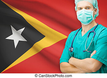Surgeon with national flag on background series - East Timor...