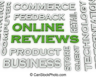 3d image Online reviews issues concept word cloud background...