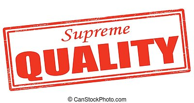 Supreme quality - Rubber stamp with text supreme quality...