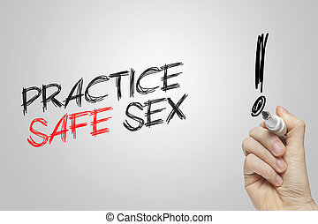 Hand writing practice safe sex on grey background