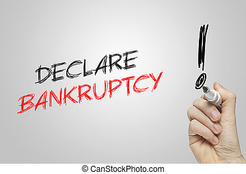 Hand writing declare bankrupt
