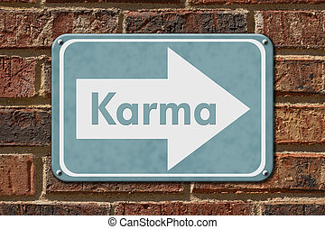 Karma Sign, A blue sign with the words Karma on a brick wall...