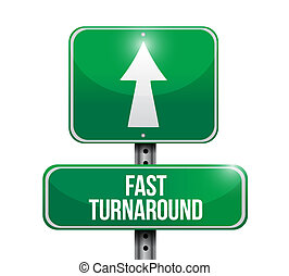 fast turnaround road sign illustration design over white