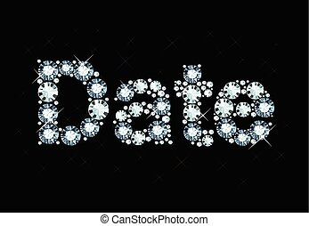 Diamond Word Date - Word date made of shiny diamonds