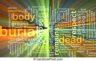 Burial wordcloud concept illustration glowing - Background...