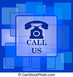 Call us icon. Internet button on abstract background.