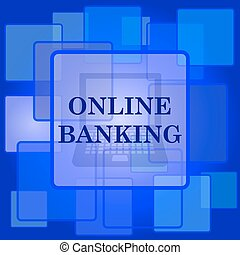 Online banking icon. Internet button on abstract background....