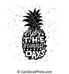 Motivational travel poster with pineapple. Travel label with...