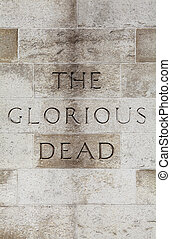 Glorious Dead Inscription on the Cenotaph in London - The...