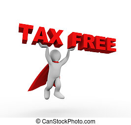3d flying super hero in a raincoat carrying text tax free