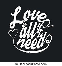 All You Need Is Love T-shirt Typography Graphics, Vector...