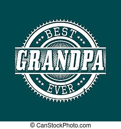 Best Grandpa Ever Typography - Best Grandpa Ever T-shirt...