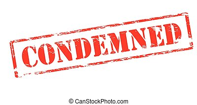 Condemned - Rubber stamp with word condemned inside, vector...