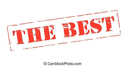 The best - Rubber stamp with text the best inside, vector...