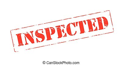 Inspected - Rubber stamp with word inspected inside, vector...